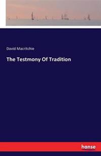 The Testmony of Tradition