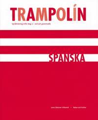 Trampolín : språkträning inför steg 3 : ord och grammatik. Spanska