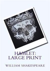 Hamlet: Large Print