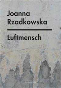 Luftmensch - Joanna Rzadkowska | Ridgeroadrun.org