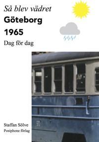 Så blev vädret. Göteborg 1965