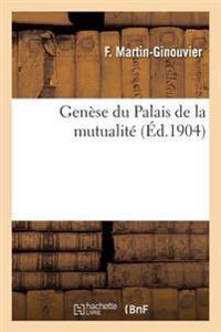 Genese Du Palais de la Mutualite