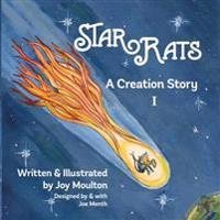 Starrats I: A Creation Story