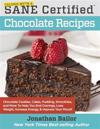 Calorie Myth & Sane Certified Chocolate Recipes: End Cravings, Lose Weight, Increase Energy, Improve Your Mood, Fix Digestion, and Sleep Soundly with