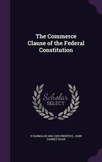 The Commerce Clause of the Federal Constitution