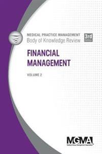 Medical Practice Management Body of Knowledge Review: Financial Management