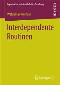 Interdependente Routinen