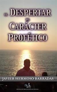 Despertar del Caracter Profetico
