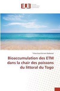 Bioaccumulation des ETM dans la chair des poissons du littoral du Togo