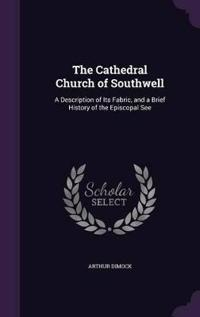 The Cathedral Church of Southwell