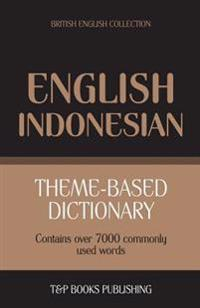 Theme-Based Dictionary British English-Indonesian - 7000 Words