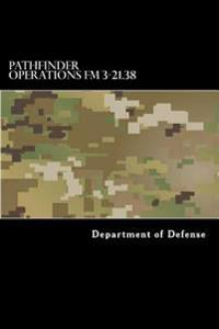 Pathfinder Operations FM 3-21.38