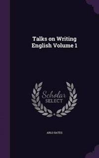 Talks on Writing English Volume 1