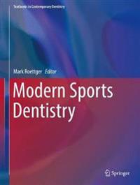 Modern Sports Dentistry
