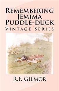 Remembering Jemima Puddle-Duck: Vintage Series