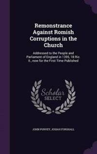 Remonstrance Against Romish Corruptions in the Church