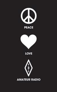 Peace Love Amateur Radio: Lined Writing Journal for Ham Radio Operators