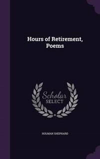 Hours of Retirement, Poems