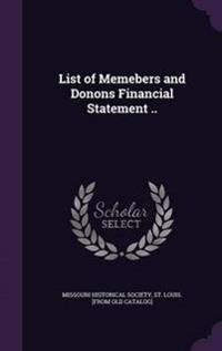 List of Memebers and Donons Financial Statement ..