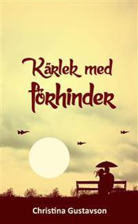 Kärlek med förhinder : Sverige - Norge 1945 - 1965