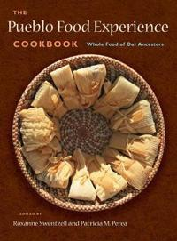 The Pueblo Food Experience Cookbook