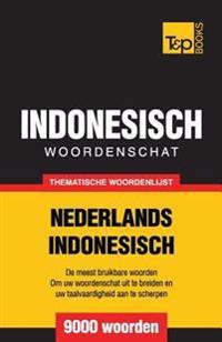 Thematische Woordenschat Nederlands-Indonesisch - 9000 Woorden