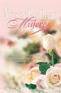 Nuestro Pan Diario Mujeres: Jubilo