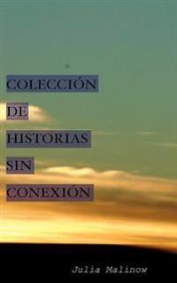 Colecci n de Historias Sin Conexi n