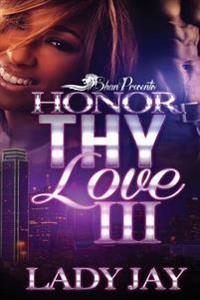 Honor Thy Love III