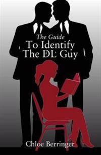 The Guide to Identify the DL Guy