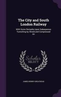 The City and South London Railway