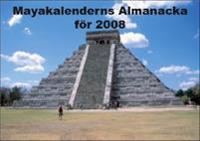 Mayakalenderns Almanacka 2008