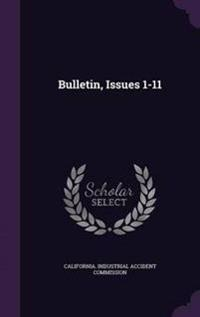 Bulletin, Issues 1-11