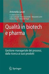Qualità in Biotech E Pharma