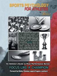 An Athlete's Guide to Peak Performance Series
