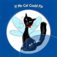 If My Cat Could Fly