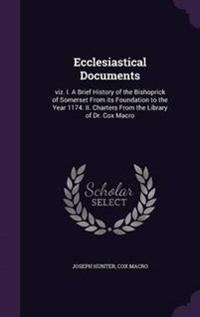 Ecclesiastical Documents