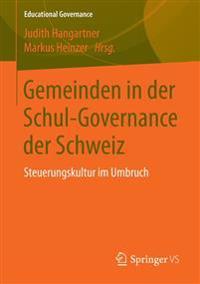 Gemeinden in Der Schul-Governance Der Schweiz