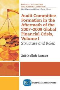 Audit Committee Formation in the Aftermath of 2007-2009 Global Financial Crisis