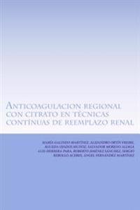 Anticoagulacion Regional Con Citrato En Tecnicas Continuas de Reemplazo Renal