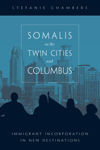 Somalis in the Twin Cities and Columbus