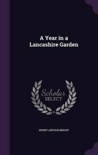 Year in a Lancashire Garden