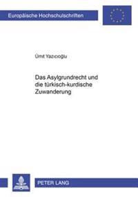 Das Asylgrundrecht Und Die Tuerkisch-Kurdische Zuwanderung