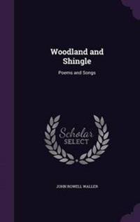 Woodland and Shingle