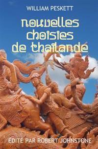 Nouvelles Choisies de Thailande