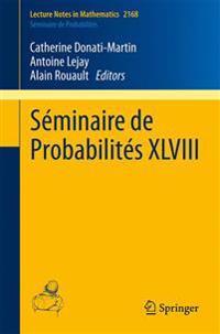 Seminaire de Probabilites XLVIII