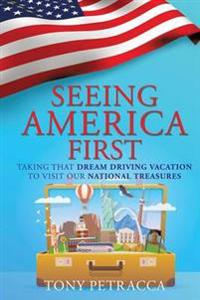 Seeing America First