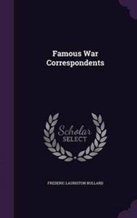 Famous War Correspondents
