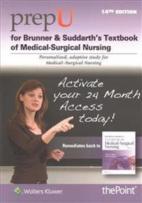 Prepu for Hinkle's Brunner & Suddarth's Textbook of Medical-Surgical Nursing