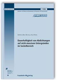 Dauerhaftigkeit von Abdichtungen auf nicht-massiven Untergründen im Sockelbereich. Abschlussbericht